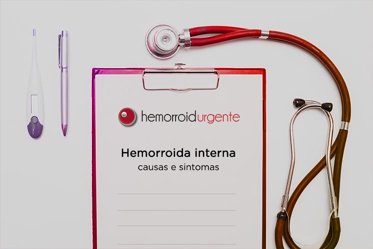 Hemorroida interna: Causas e Sintomas